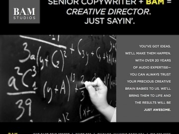 "BAM Studios January 2012 ""Senior Copywriter"" Ad"