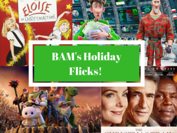 Blast from the Past: BAM's work on Holiday Flicks!