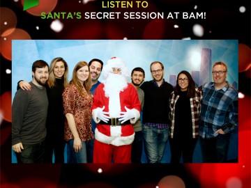 Santa Records at BAM Studios!