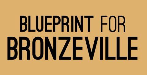 Blueprint for Bronzeville